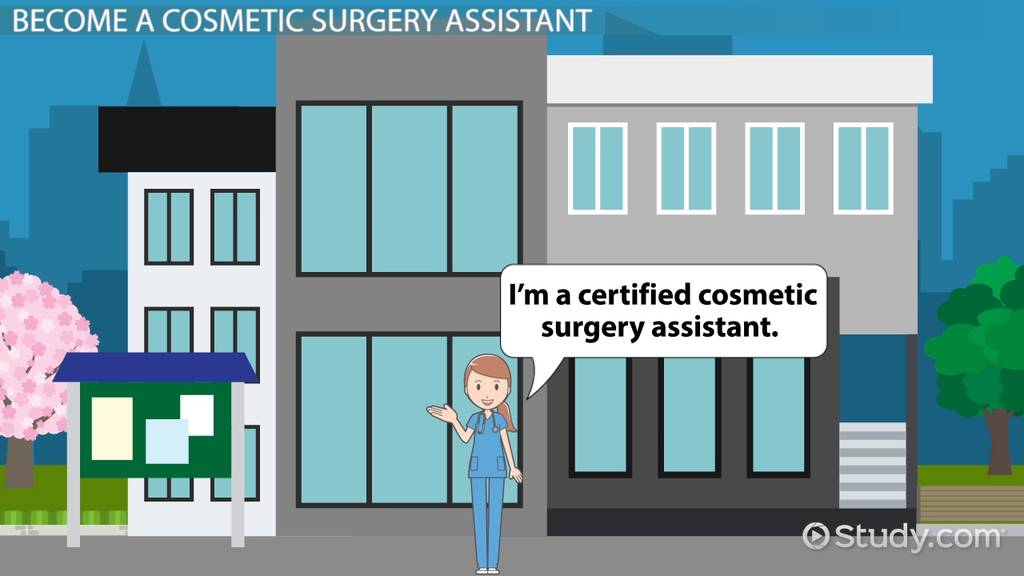 How To Become A Cosmetic Surgery Assistant