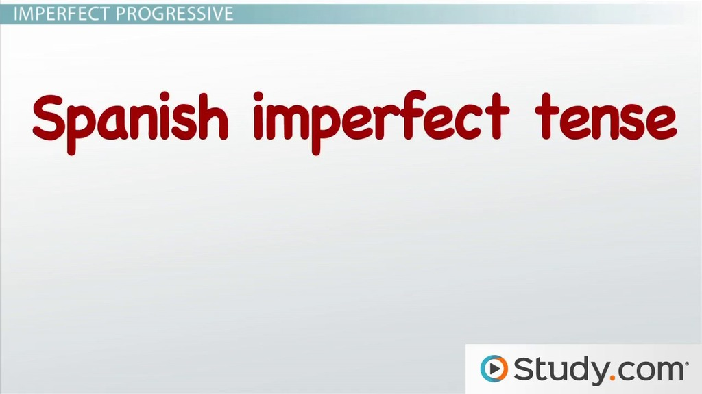 The Imperfect Progressive Tense in Spanish Video Lesson – Present Progressive Spanish Worksheet