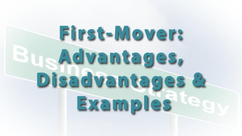 firstmover advantage essay