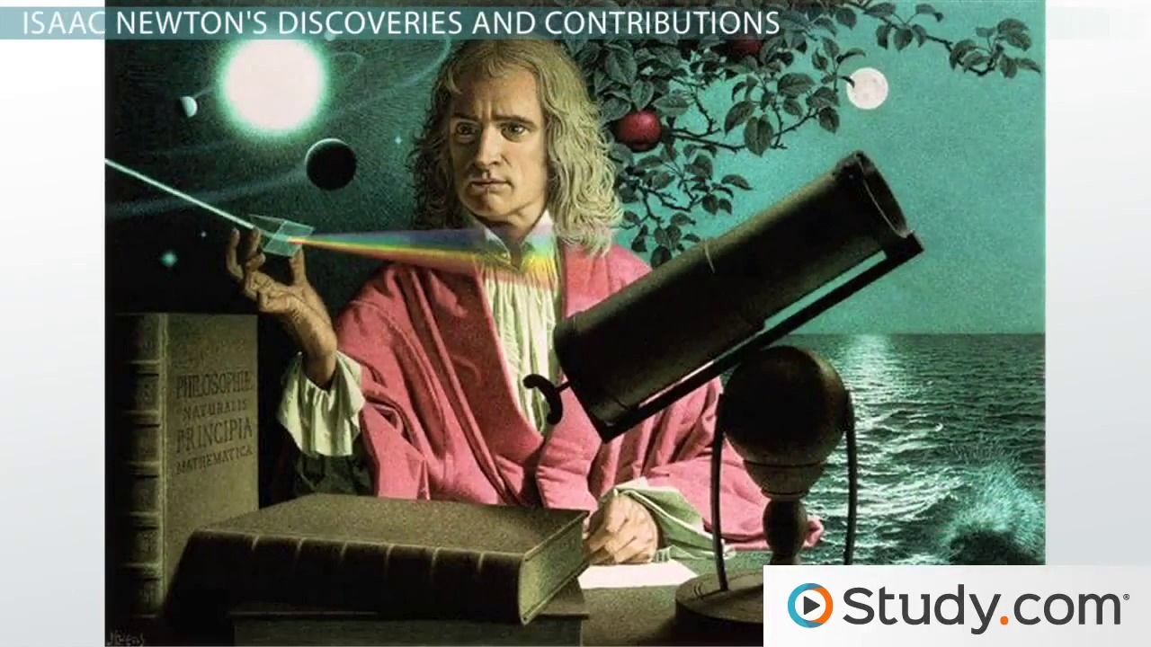 facts about isaac newton laws discoveries contributions facts about isaac newton laws discoveries contributions video lesson transcript study com