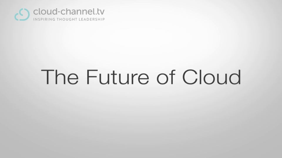 James Mackie - The Future of Cloud