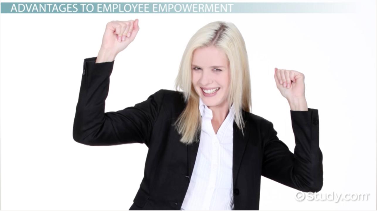 employee empowerment definition advantages disadvantages employee empowerment definition advantages disadvantages video lesson transcript study com
