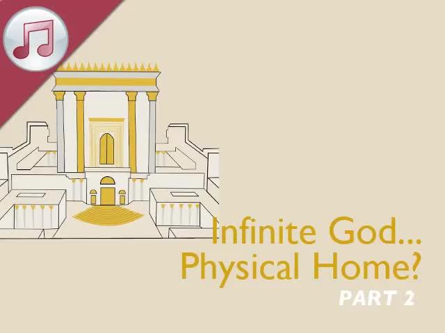 Infinite God...Physical Home? II