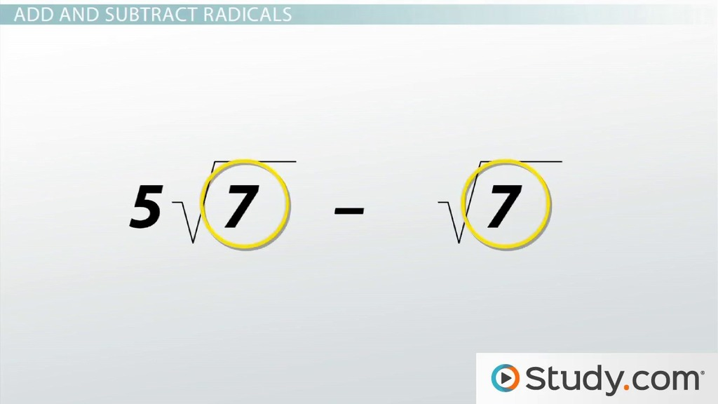Addition and Subtraction Using Radical Notation Video Lesson – Adding and Subtracting Radicals Worksheets