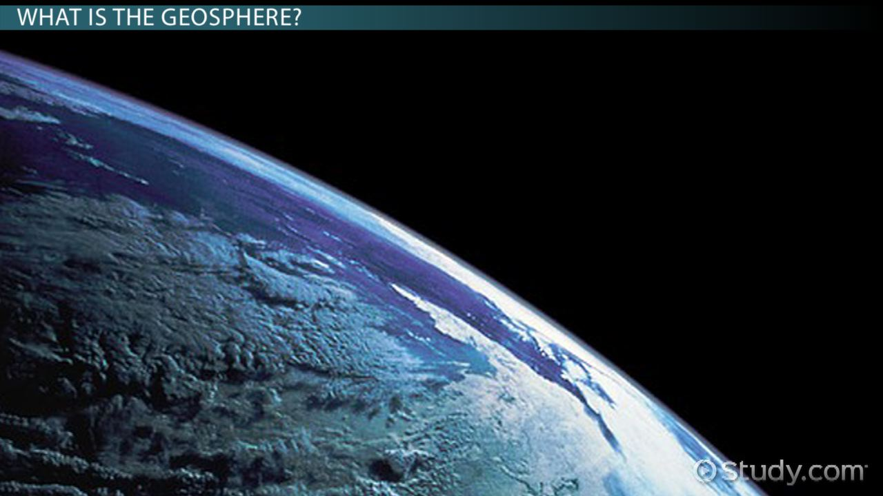 Geosphere: Definition & Facts - Video & Lesson Transcript | Study.com