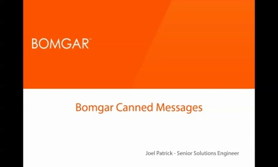 Bomgar Tip: Increasing Efficiency with Canned Messages