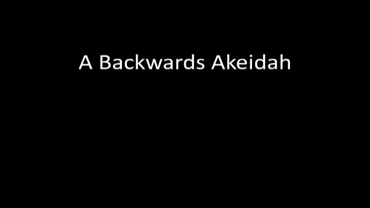 An Unwinding Akeidah