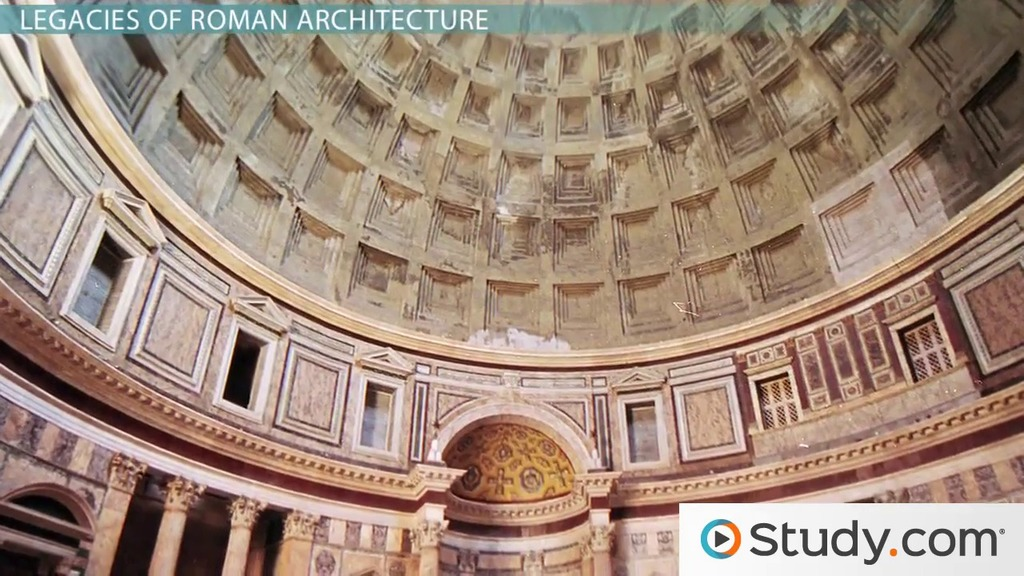 Roman Architecture Domes legacies of roman art & architecture - video & lesson transcript