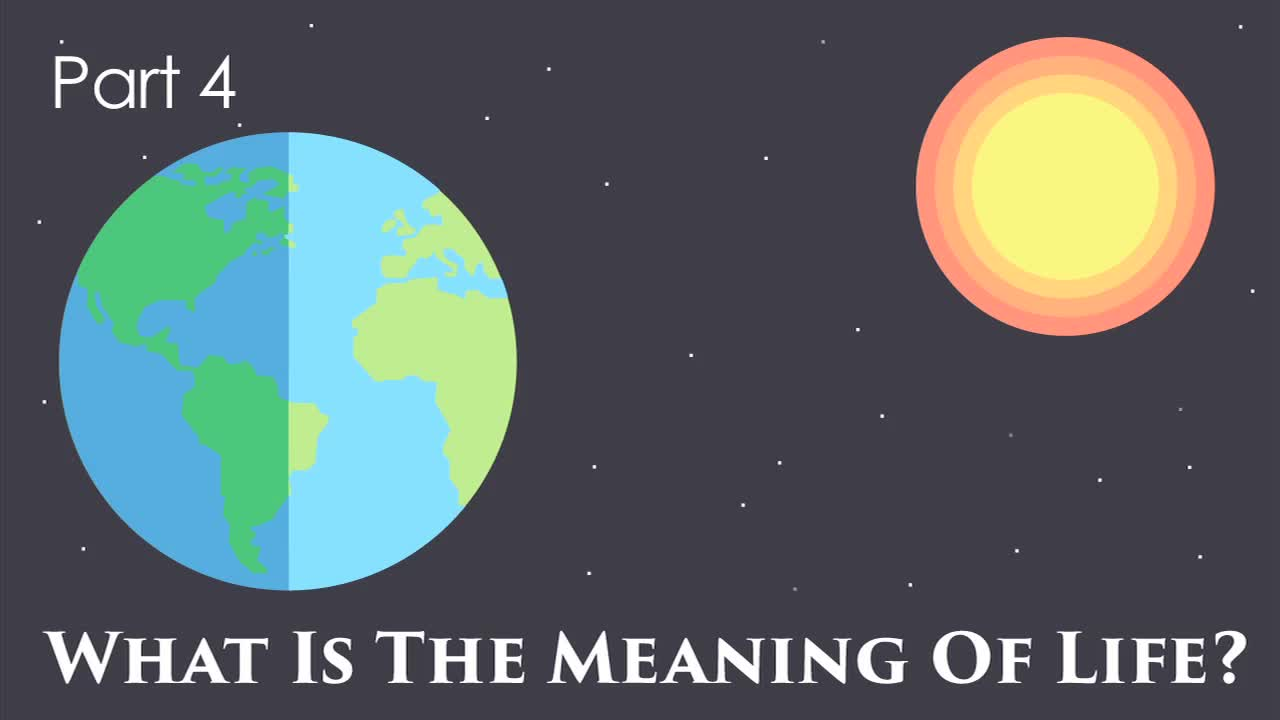 What Is the Meaning of Life? IV