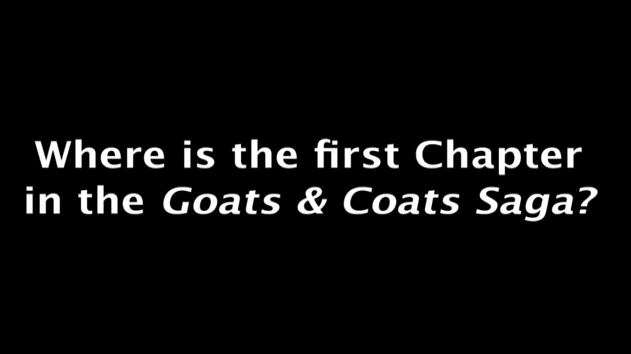 Tales of Goats and Coats