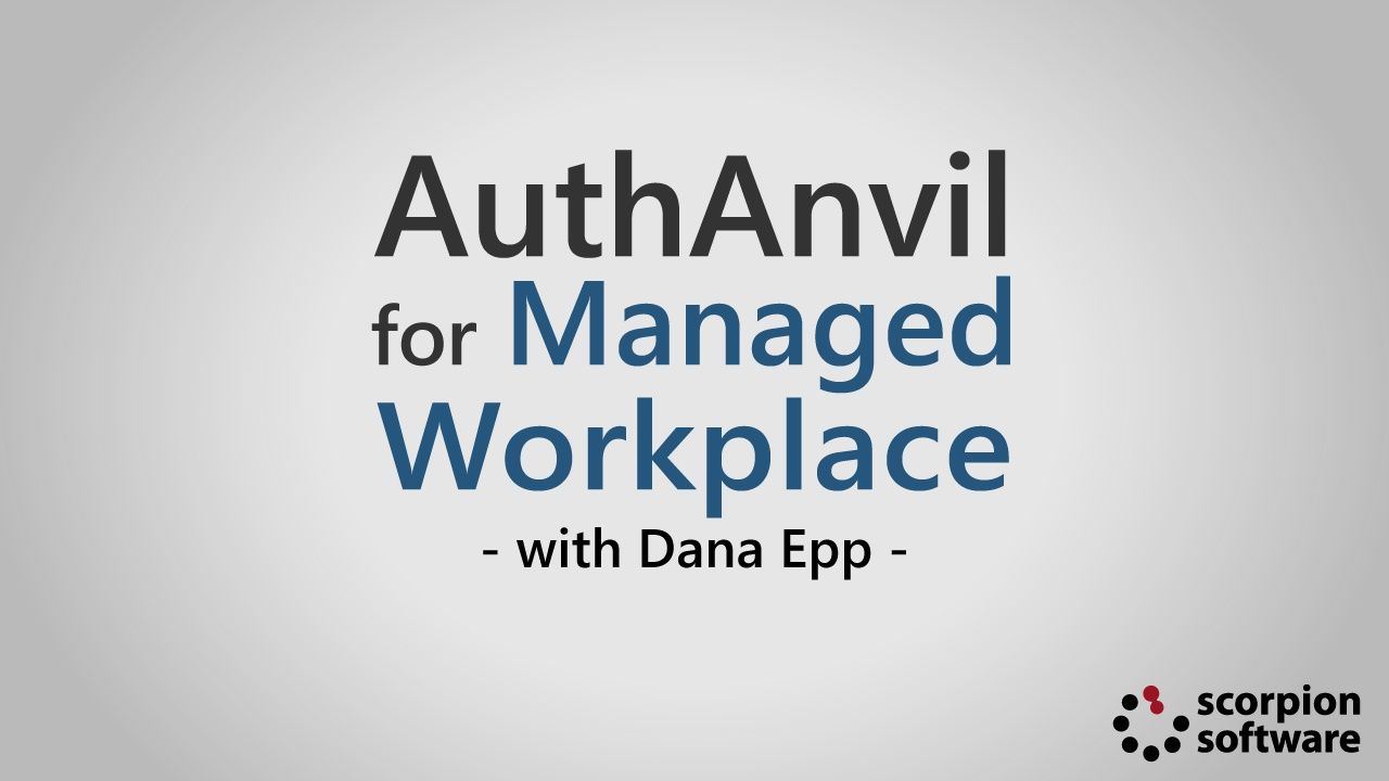 AuthAnvil for Managed Workplace