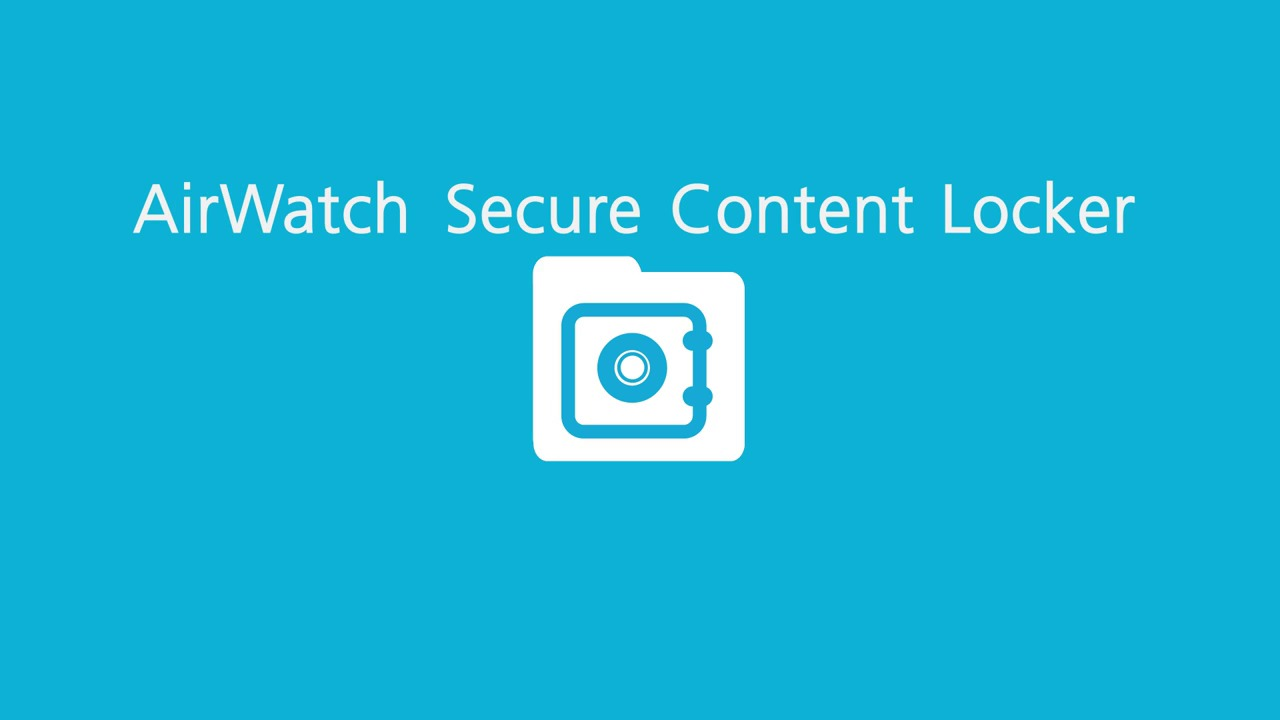 AirWatch's Mobile Content Management (MCM)
