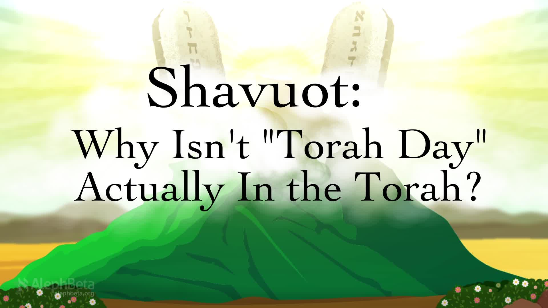 The Roots of Shavuot