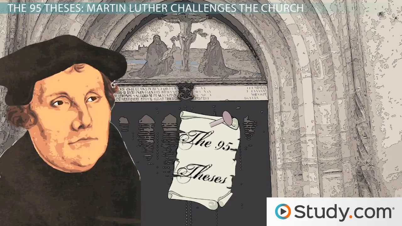 Martin Luther, the 95 Theses and the Birth of the Protestant Reformation - Video & Lesson Transcript | Study.com