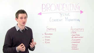 How To Broaden Your Content Marketing